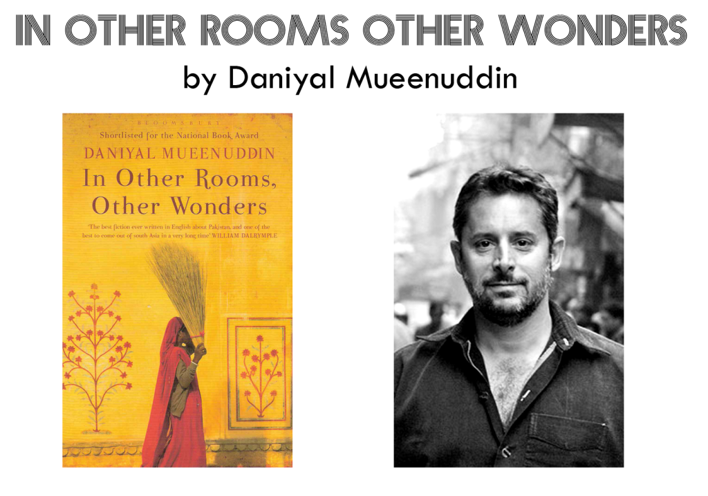 In other rooms other wonders by Daniyal Mueenuddin
